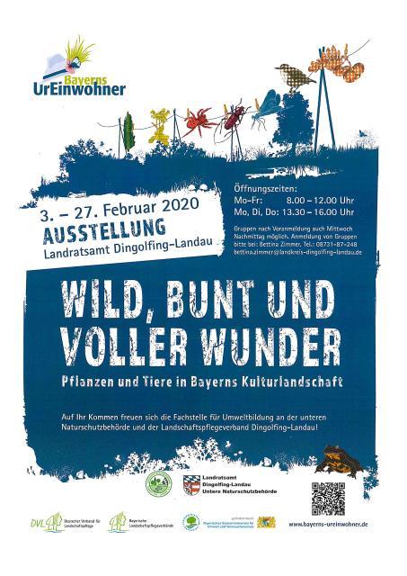 Wild, Bunt und Voller Wunder - Wanderausstellung im Landratsamt Dingolfing-Landau