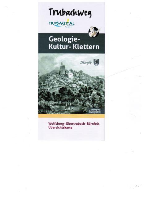 Trubachweg Geologie-Kultur-Klettern